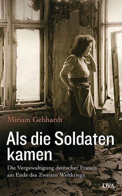 """When The Soldiers Came"" Book By Miriam Gebhardt"