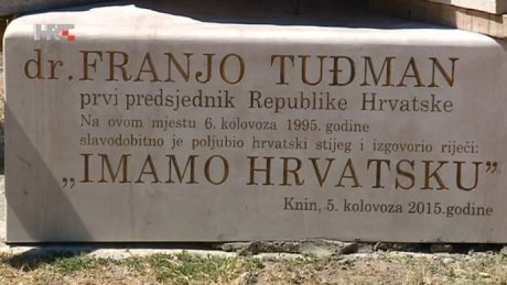 """On this place, on 6th August 1995,  dr Franjo Tudjman, the First President Of Croatia,  victoriously kissed the Croatian flag  and said these words:  We have Croatia."" Words inscribed at base of monument in Knin"
