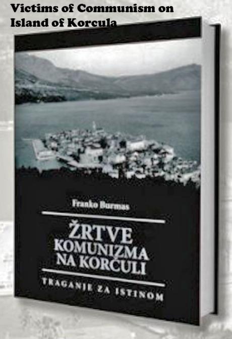 Victims of Communism on Korcula Croatia