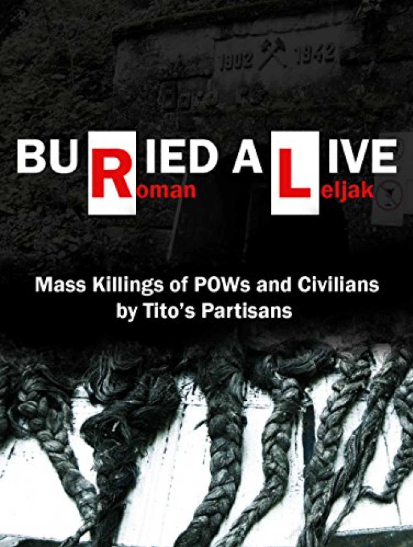buried alive abyss of communist crimes croatia the war and the